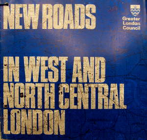 The cover of the leaflet New Roads in West and North Central London. Click to enlarge